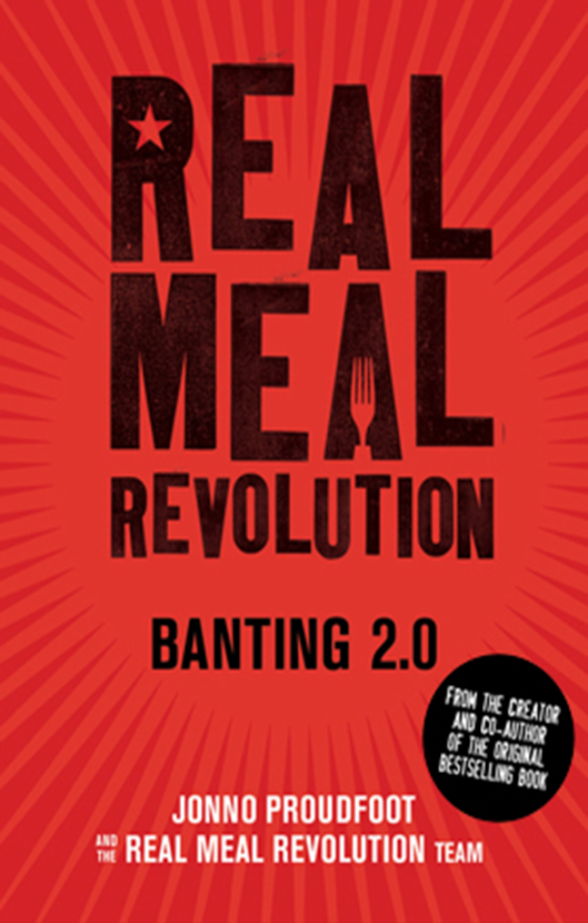 Real meal revolution banting 2.0 - Jonno Proudfout
