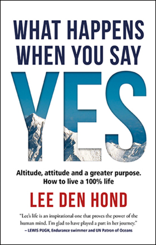 What happens when you say YES - Lee Den Hond