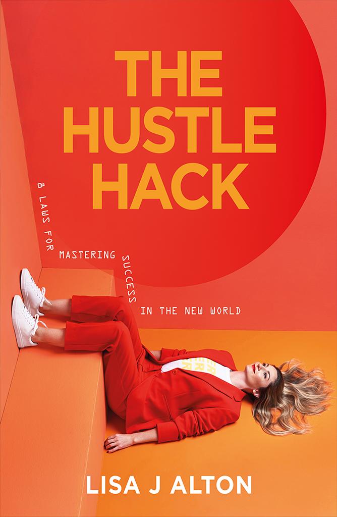 The Hustle Hack - Lisa Alton