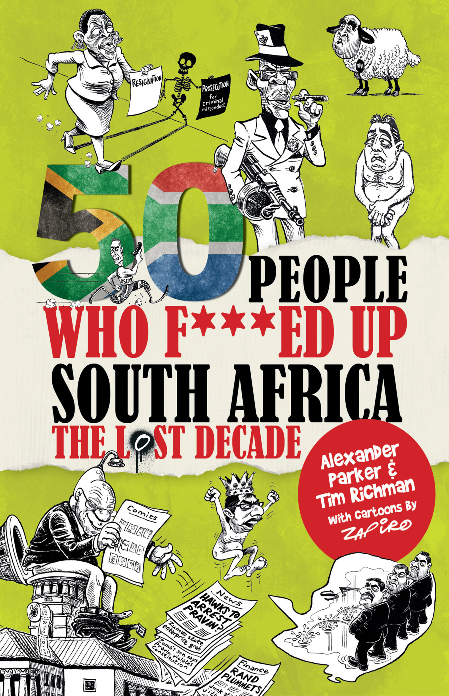 50 People who Fd up SA, the lost decade